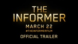 THE INFORMER OFFICIAL TRAILER - In Theaters this March