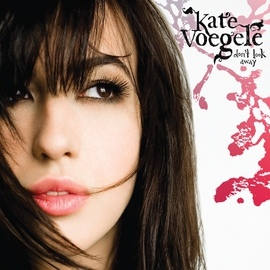 Kate Voegele альбом Don't Look Away