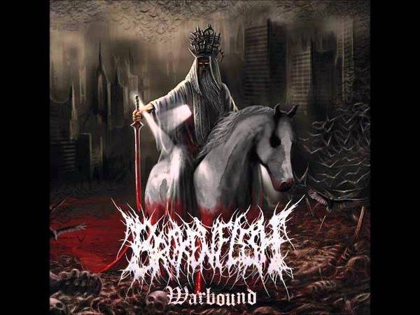 Broken Flesh - Warbound (Full Album)