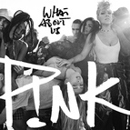 P!nk альбом What About Us