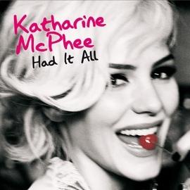 Katharine McPhee альбом Had It All