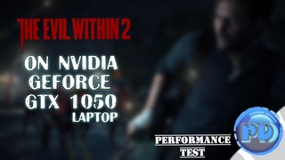 The Evil Within 2 on NVIDIA GeForce GTX 1050 (Laptop)