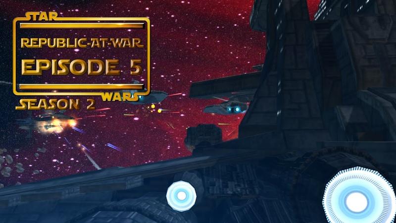 Star Wars: Republic at War  Season 2  (5) - Имперская решительность
