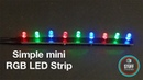 How to make a mini RGB LED Strip | Homemade