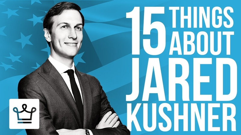 15 Things You Didnt Know About Jared Kushner