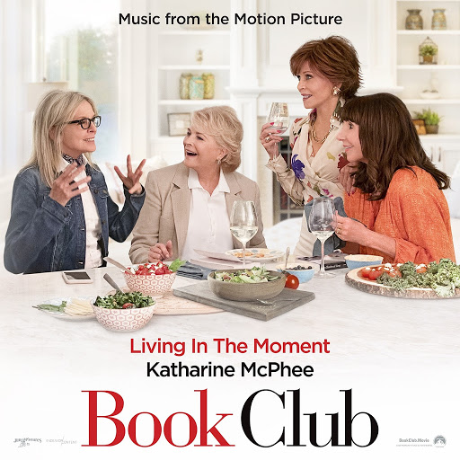 """Katharine McPhee альбом Living in the Moment (Music from the Motion Picture """"Book Club"""")"""