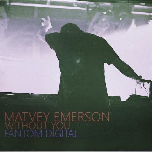 Matvey Emerson альбом Without You