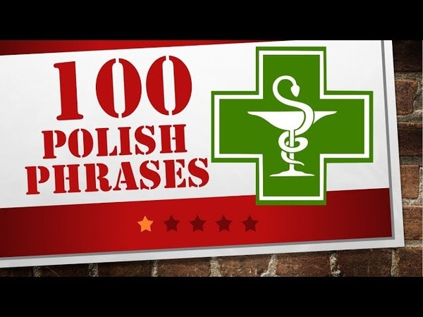 Polish lesson hospital 100 Polish phrases
