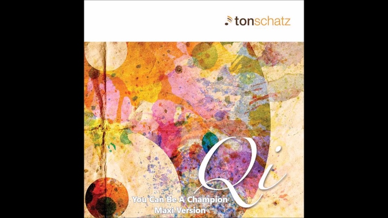 Tonschatz - You Can Be A Champion(Maxi Version)