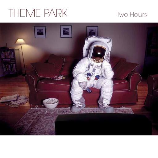Theme Park альбом Two Hours (Crossey Mix)