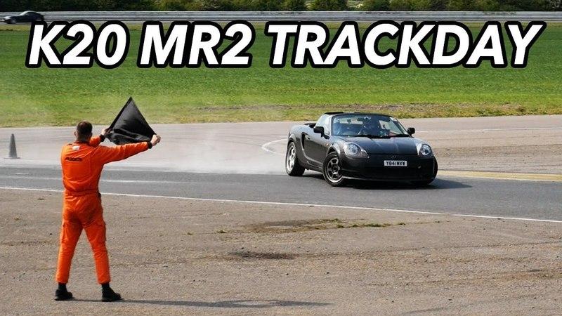 K20 MR2 trackday! IT'S EPIC.