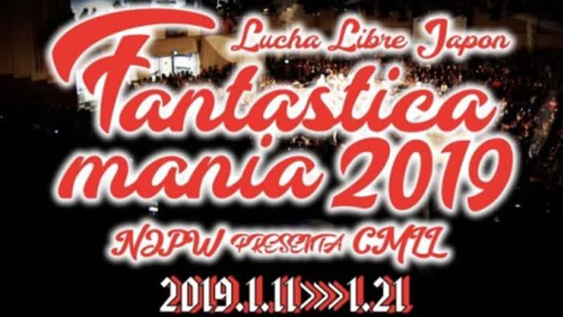 NJPW Presents CMLL Fantastica Mania 2019 (2019.01.20) - День 7