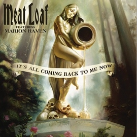 Meat Loaf альбом It's All Coming Back To Me Now