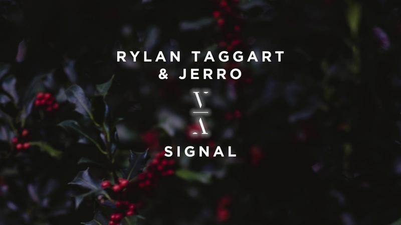 Rylan Taggart Jerro Signal