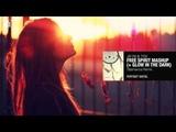 Jay FM - Free Spirit (Talamanca Remix) + Tydi - Glow in the Dark Mashup