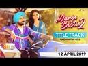 Manje Bistre 2 - Title Track   Nachhatar Gill   Gippy Grewal   Humble Motion   New Punjabi Song 2019