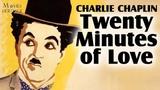 Twenty Minutes of Love (1914) Charlie Chaplin