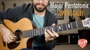 Major Pentatonic Super Scale Unlock the Fretboard