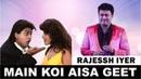 Main Koi Aisa Geet - मैं कोई ऐसा गीत गाऊँ from Yes Boss (1997) by Rajessh Iyer