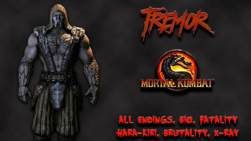 Mortal Kombat - All Fatality, Bio, Ending - Tremor
