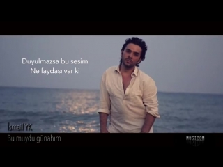 İsmail_YK_-_Bu_muydu_Günahım__(Yeni_Albüm).mp4