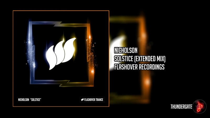 Nicholson - Solstice (Extended Mix)  Flashover Recordings 