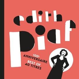 Édith Piaf альбом 100ème anniversaire - Best of 40 titres