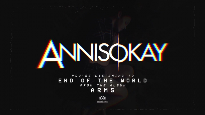 Annisokay - End of the World