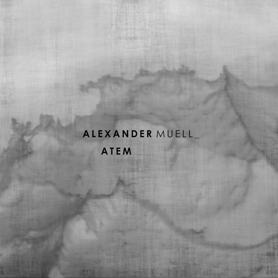 Alexander Muell - Atem