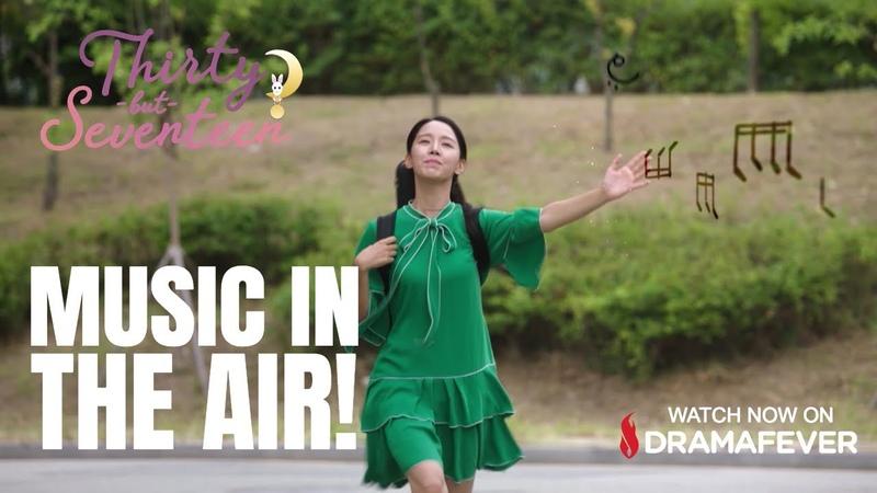 THIRTY BUT SEVENTEEN Ep 10 – Magical Notes In The Air! | Starring Yang Se Jong Shin Hye Sun