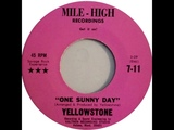 Yellowstone(US) - One, Sunny Day (70s Heavy Psych)