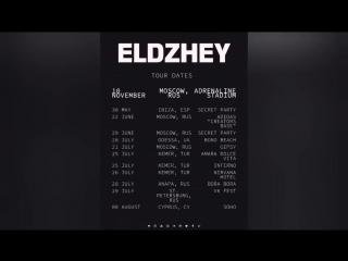 Eldzhey— Notorious Tour