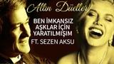 Erol Evgin &amp Sezen Aksu - Ben I