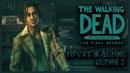 КАК ЖЕ ОН ХОРОШ! ◈ Прохождение The Walking Dead The Final Season episode 1 2