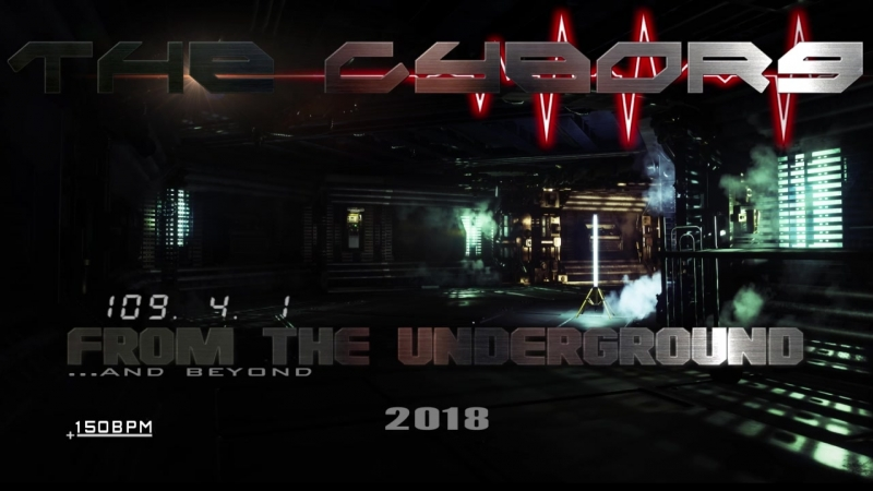 The Cyborg From The Underground And Beyond 2018