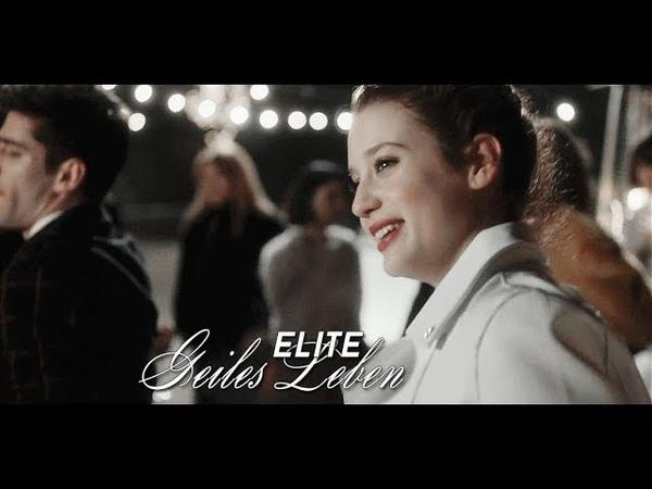 Elite || Geiles Leben