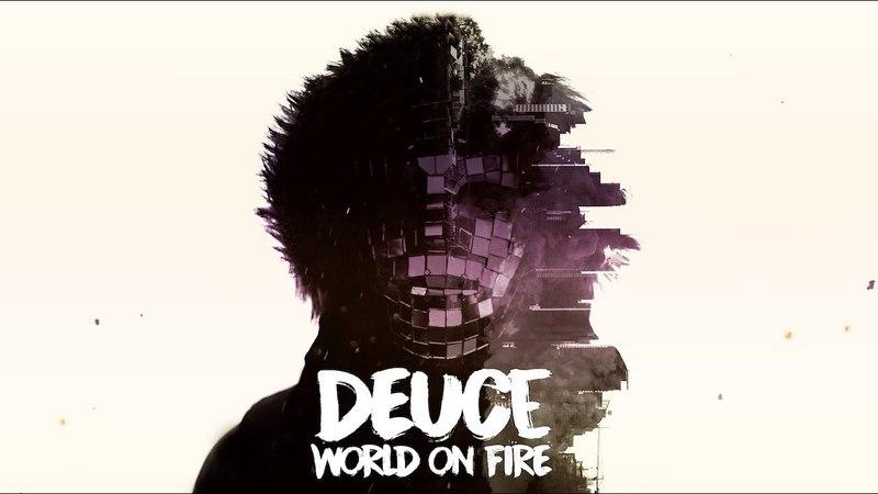 Deuce - World On Fire (Official Lyric Video)