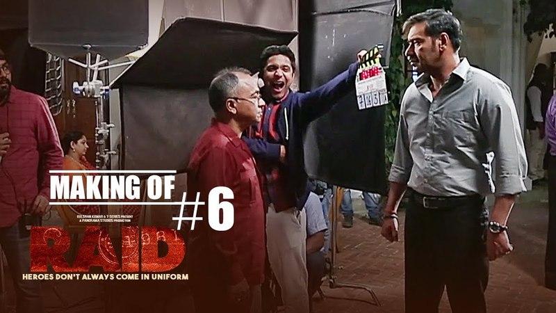 Making of Raid 6 - On Location | Ajay Devgn | Ileana D'Cruz