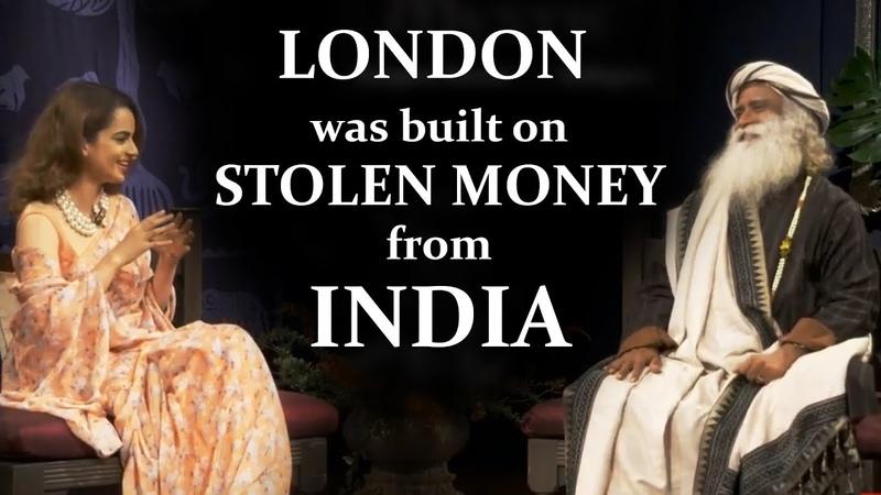 Sadhguru: LONDON was built on STOLEN MONEY from INDIA