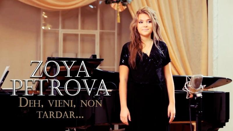 Zoya Petrova Deh vieni non tardar