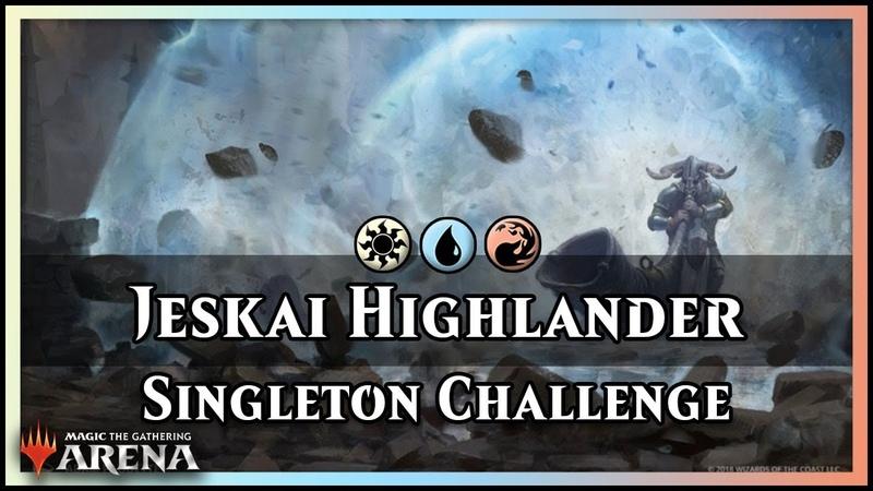 Highlander Jeskai Guilds of Ravnica Singleton Challenge Deck Magic Arena