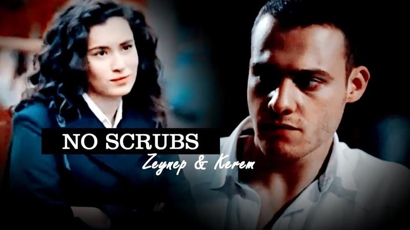 Zeynep and Kerem►No Scrubs