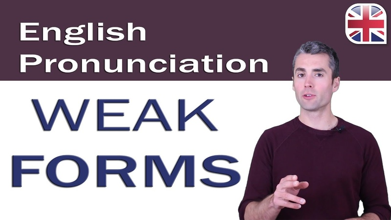 Oxford Online English 0007 - Pronunciation Lesson 0007 How to Pronounce Weak Forms in English