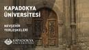 Kapadokya Üniversitesi - Nevşehir Yerleşkeleri