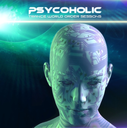 Psycoholic - Trance World Order 027 (July 2018)