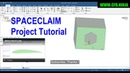 ANSYS SpaceClaim - Project - Basic Tutorial 7