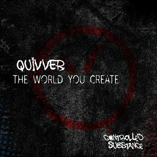 Quivver альбом The World You Create