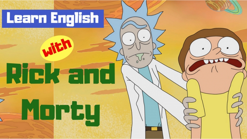 Rick and Morty English language marathon. DAY 1.