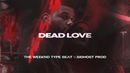 • Dead Love • The Weeknd ft 6LACK Type Beat 2018 • Dark Trap Rnb Sad Instrumental