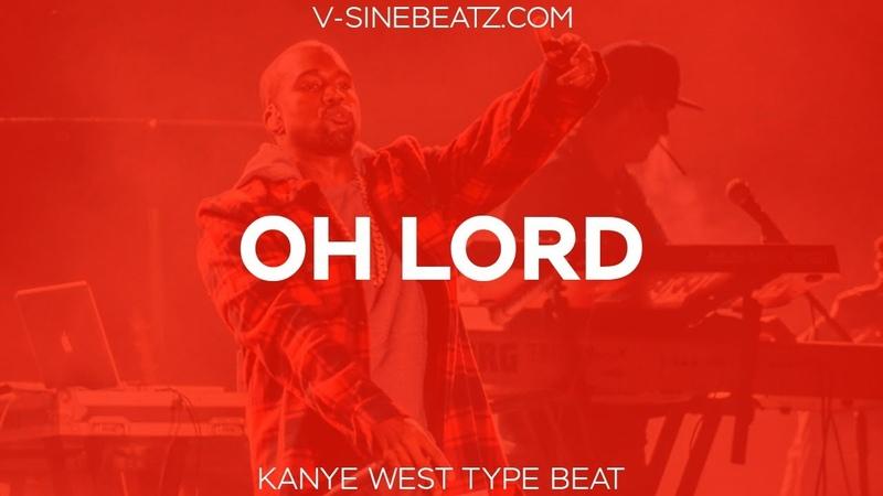 V-Sine Beatz - Oh Lord (Kanye West x Nas x Pusha T Type Beat)